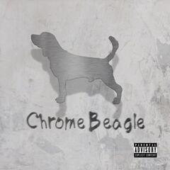 Chrome Beagle (feat. Berner)