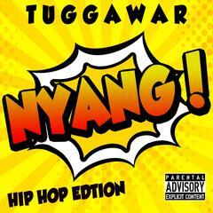 Nyang (Hip Hop Edtion)