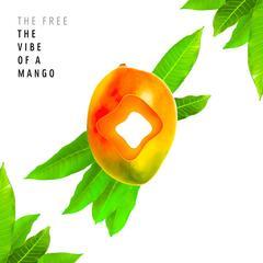 The Vibe of a Mango