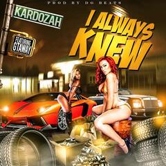 I Always Knew (feat. Gtaway)