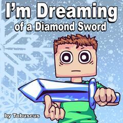 I'm Dreaming of a Diamond Sword