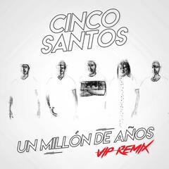 Un Millon De Años (Vip Remix)