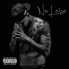 No Love (feat. Tory Lanez)