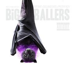 Big Ballers (feat. Philthy Rich & Dolla Bill Gates)