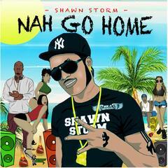 Nah Go Home