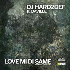 Love Mi Di Same (feat. Daville)