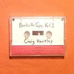 Craig Hartley: Books on Tape Vol. 1
