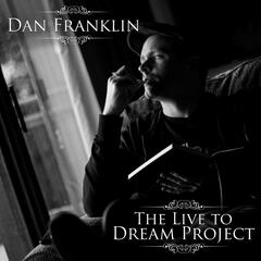 The Live to Dream Project
