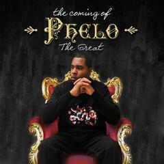 The Coming of Phelo the Great