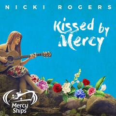 Kissed by Mercy
