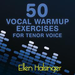 50 Vocal Warmup Exercises for Tenor Voice