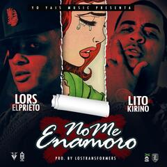 No Me Enamoro (feat. Lito Kirino)