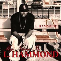 My Name Is L. Hammond