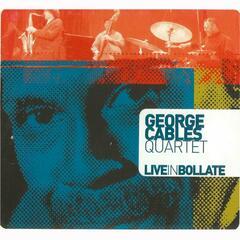 George Cables Quartet (Live in Bollate) [feat. Piero Odorici]