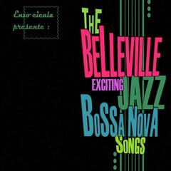 The Belleville Exciting Jazz Bossa Nova Songs & Born