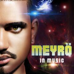 Meyrö in Music