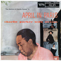 The Genius Of Charlie Parker #2: April In Paris