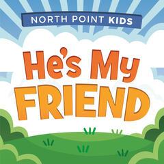 He's My Friend