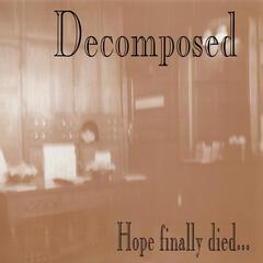 Hope Finally Died...