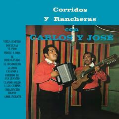 Corridos Y Rancheras Con Carlos Y José