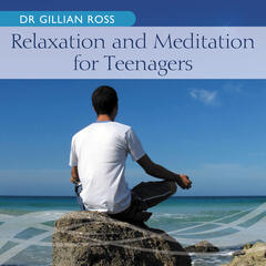 Relaxation And Meditation For Teenagers