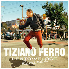Lento/Veloce (Remixes)