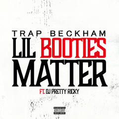 Lil Booties Matter
