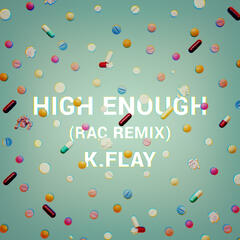 High Enough (RAC Remix)
