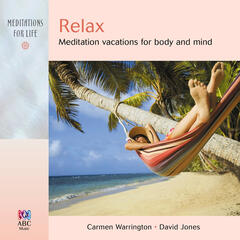 Relax: Meditation Vacations For Body And Mind