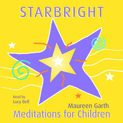 Starbright – Meditations For Children