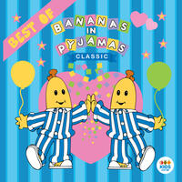 Classic Bananas In Pyjamas: Best Of