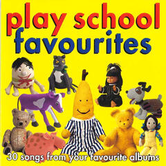 Play School: Favourites