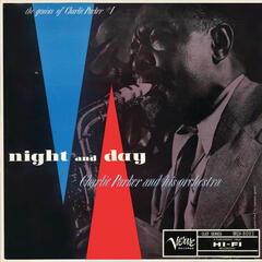 The Genius Of Charlie Parker #1: Night And Day
