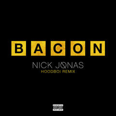 Bacon (Hoodboi Remix)