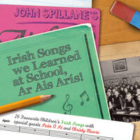 Irish Songs We Learned At School, Ar Ais Arís!