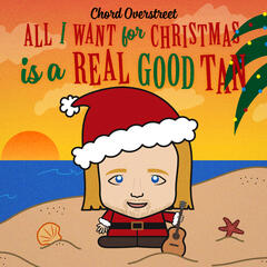 All I Want For Christmas Is A Real Good Tan