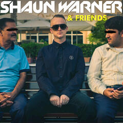 Shaun Warner & Friends