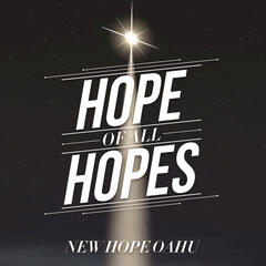 Hope Of All Hopes