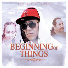 Beginning Of Things