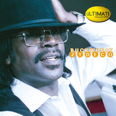 Ultimate Collection:  Buckwheat Zydeco