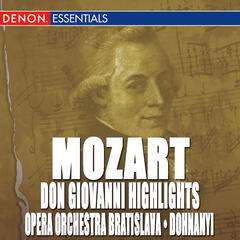 Don Giovanni Highlights - Overture and Arias