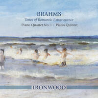 Brahms: Tones of Romantic Extravagance – Piano Quartet No. 1, Piano Quintet
