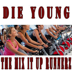 Die Young (128 BPM Workout Cardio Tribute to Kesha)