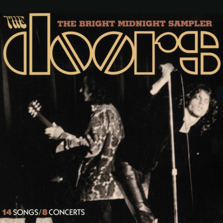 The Doors  sc 1 st  iHeartRadio & Listen Free to The Doors - The Bright Midnight Sampler Radio on ...