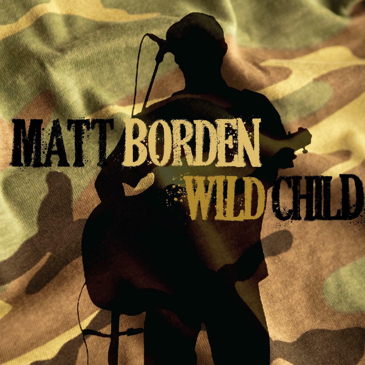 Listen Free to Matt Borden - Wild Child (feat. Ziggy ...