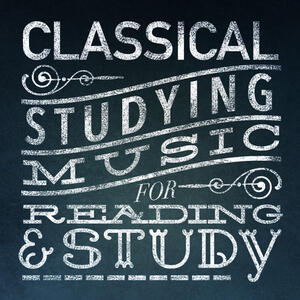 Classical Music for Reading and Study Radio: Listen to Free