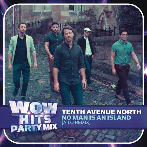 Listen free to tenth avenue north no man is an island for Tenth avenue north t shirts