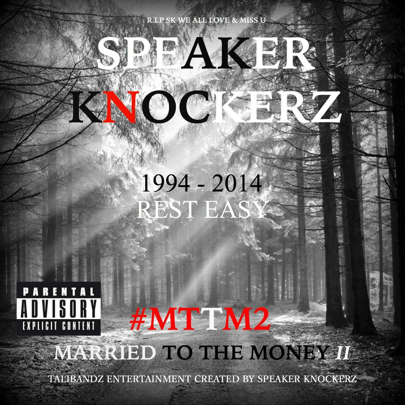 Listen Free to Speaker Knockerz - Married to the Money II ...