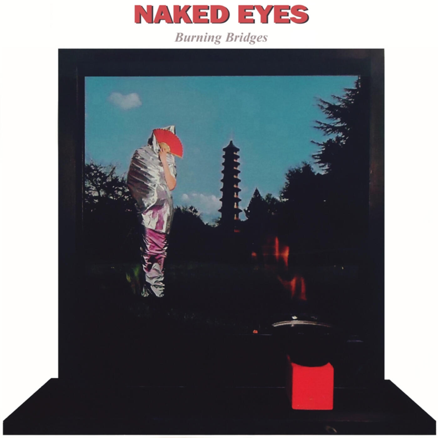 Naked Eyes - Burning Bridges (1983, Vinyl) - Discogs