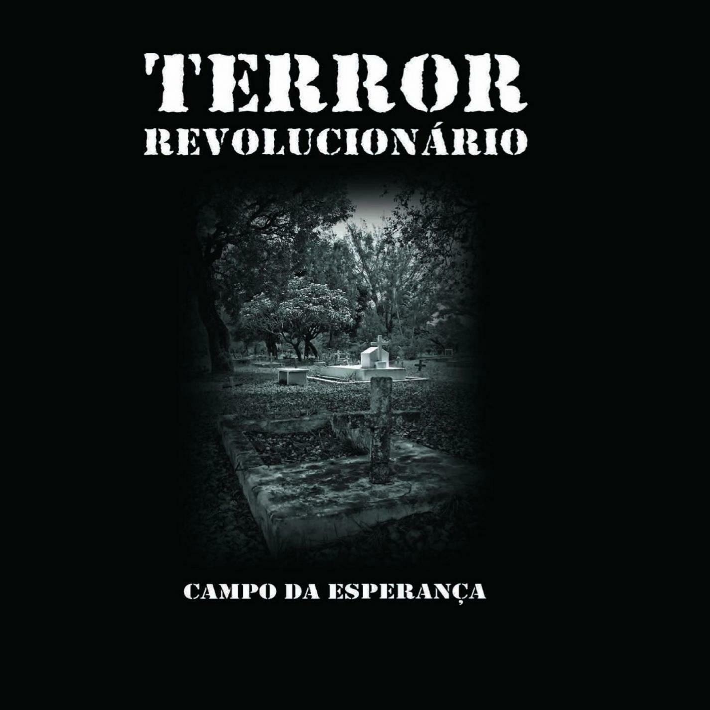 Resultado de imagem para terror revolucionário campo de esperança